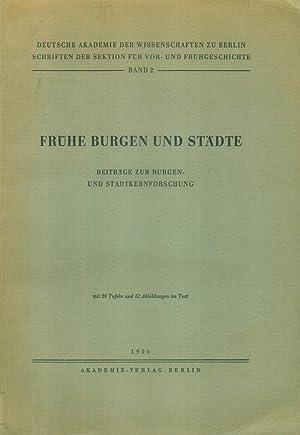 Beiträge zur Burgen- und Stadtkernforschung. (= Deutsche Akademie der Wissenschaften zu Berlin. ...