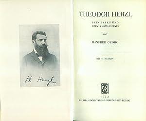Theodor Herzl. Sein Leben und sein Vermächtnis.: HERZL, Theodor ] - GEORG, Manfred: