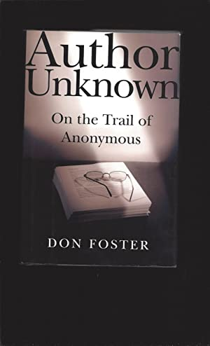 Author Unknown: On The Trail Of Anonymous (Signed)