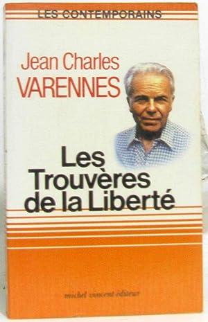 Les Trouvères de la liberté: Varennes Jean-Charles