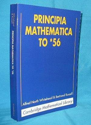 Principia Mathematica to *56: Whitehead, Alfred North