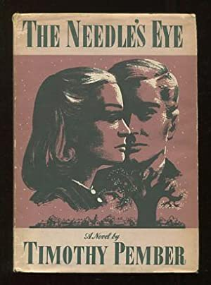 The Needle's Eye: Pember, Timothy