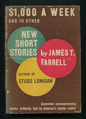 1,000 a Week and [16] Other [New]: Farrell, James T.