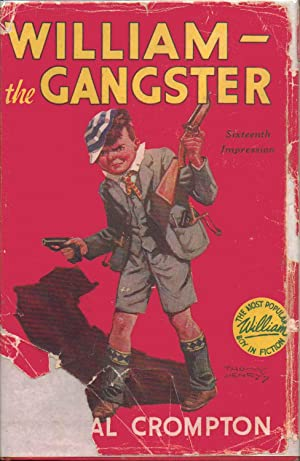 WILLIAM the GANGSTER: Richmal Crompton