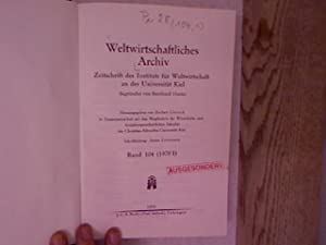 Weltwirtschaftliches Archiv. Zeitschrift des Instituts für Weltwirtschaft an der Universität Kiel. ...