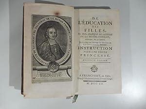 De l'education des filles. on y a joint un Ouvrage de Monsieur de La Cheradie intitule' ...