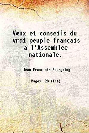 V?ux et conseils du vrai peuple francais: Jean Franc ois