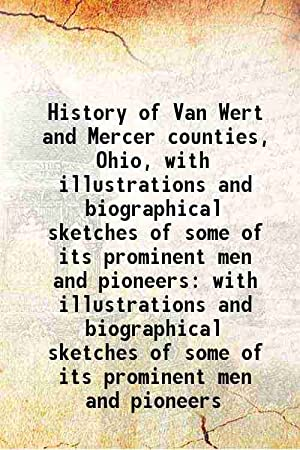 History of Van Wert and Mercer counties,: Anonymous