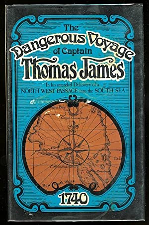 THE DANGEROUS VOYAGE OF CAPTAIN THOMAS JAMES.