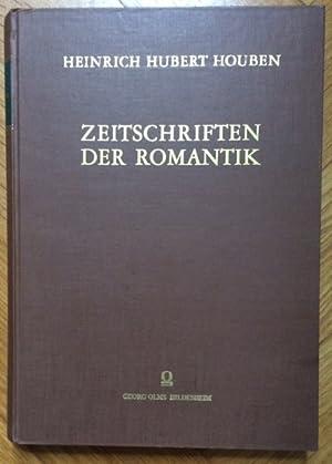 Zeitschriften der Romantik.: Zensur - Houben, Heinrich Hubert.