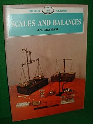 SCALES and BALANCES A Guide to Collecting Revised Edition Shire No 55
