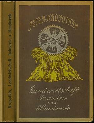 Landwirtschaft, Industrie und Handwerk oder Die Vereinigung von Industrie und Landwirtschaft, von ...