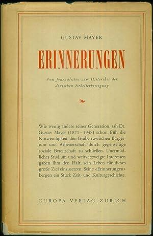 Erinnerungen. Vom Journalisten zum Historiker der deutschen Arbeiterbewegung.: MAYER, Gustav: