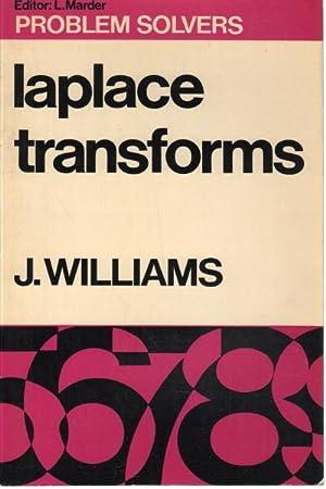 Laplace Transforms: J. Williams