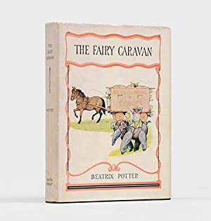 The Fairy Caravan.: POTTER, Beatrix.] HEELIS,