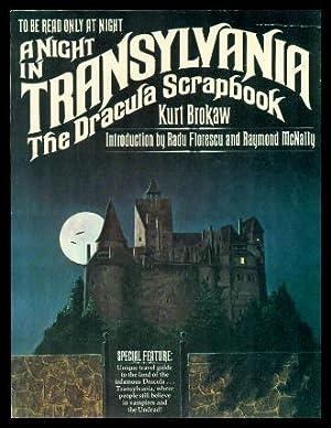 A NIGHT IN TRANSYLVANIA - The Dracula: Brokaw, Kurt (introduction