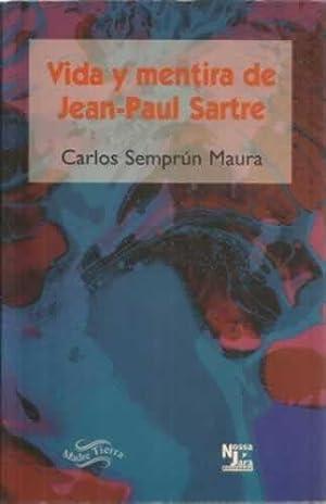 Vida y mentira de Jean-Paul Sartre: Semprún Maura, Carlos