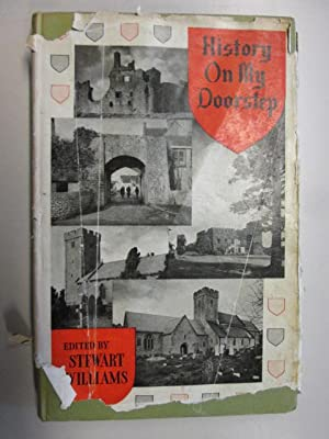 History On My Doorstep. A Collection Of Articles, Poems And Illustrations About The Beautiful Vale ...