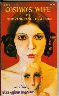 COSIMO'S WIFE; The Vengeance of a Duke: Piombo, Akbar del