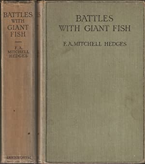 BATTLES WITH GIANT FISH. By F.A. Mitchell: Mitchell-Hedges (Frederick Albert).