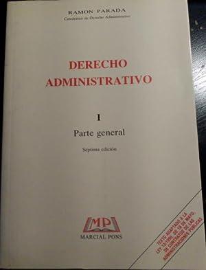 DERECHO ADMINISTRATIVO TOMO I: PARTE GENERAL.: PARADA, Ramon.