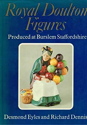 Royal Doulton Figures: Produced at Burslem Staffordshire