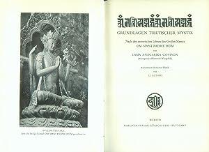 Grundlagen tibetischer Mystik. Nach den esoterischen Lehren des Großen Mantra Om Mani Padme Hum von...