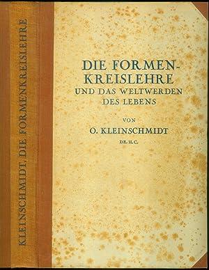 Die Formenkreislehre und das Weltwerden des Lebens. Eine Reform der Abstammungslehre und der ...