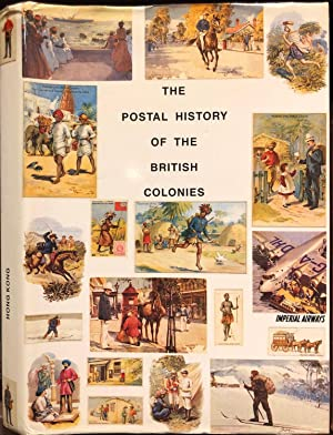 The Postal History of Hong Kong Vol I 1841-1958