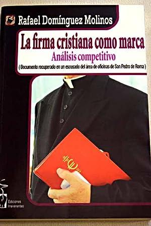 La firma cristiana como marca: Domínguez Molinos, Rafael