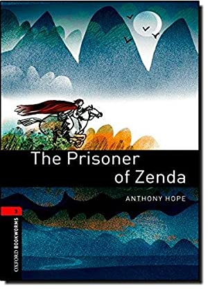 Oxford Bookworms Library: The Prisoner of Zenda: Hope, Anthony