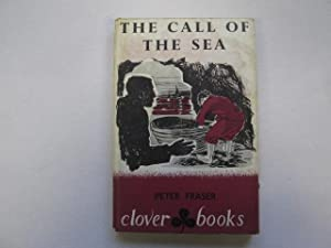 Call Of The Sea: Fraser. Peter