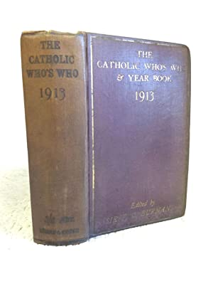 THE CATHOLIC WHO'S WHO & YEAR-BOOK 1913