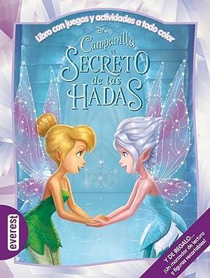 Campanilla. El secreto de las hadas. Libro: Walt Disney Company