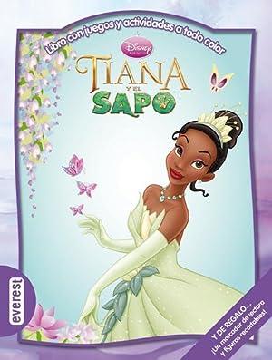 Tiana y el sapo. Libro con juegos: Walt Disney Company