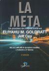 La Meta: Un proceso de mejora continua: Eliyahu M Goldratt