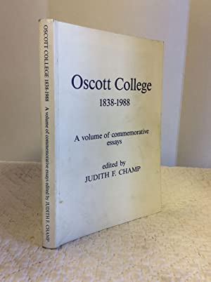 OSCOTT COLLETE 1838-1988: A VOLUME OF COMMEMORATIVE ESSAYS