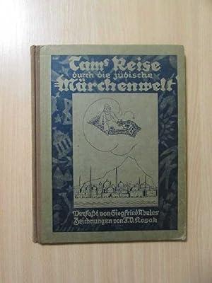 Tams Reise durch die jüdische Märchenwelt (Fünfundzwanzig Kindermärchen nach jüdisch- ...