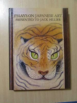 Essays on Japanese Art Presented to Jack Hillier: Forrer, Matthi and Neil K. Davey: