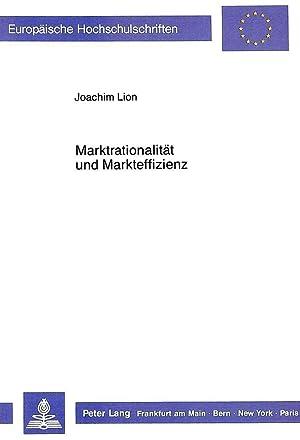 Marktrationalität und Markteffizienz : Untersuchungen zum deutschen Aktienoptionsmarkt unter ...