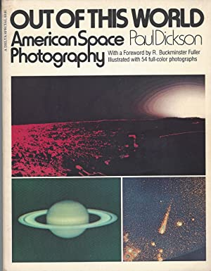 Out Of This World American Space Photography