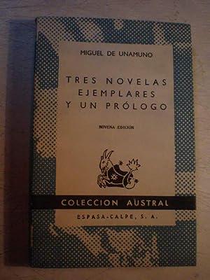 Tres novelas ejemplares y un prólogo: Miguel de Unamuno