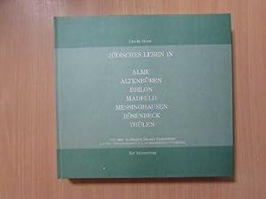 Jüdisches Leben in Alem, Altenbüren, Brilon, Madfeld, Messinghausen, Rösenbeck, Thülen - Von den ...