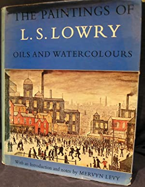 The paintings of L.S.Lowry- Oils and Watercolours