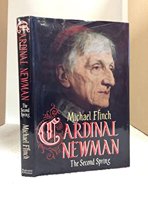 CARDINAL NEWMAN: THE SECOND SPRING