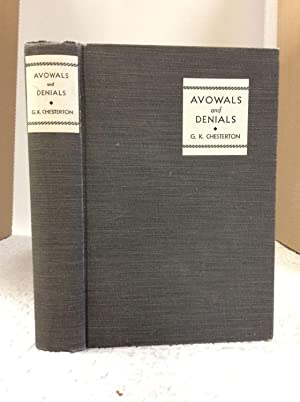 AVOWALS AND DENIALS: A Book of Essays