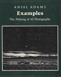 EXAMPLES : the making of 40 Photographs: Ansel Adams