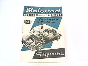 Motorrad. 9. Jahrgang, Heft 31 / 405, 04.08.1956. Internationale Fachzeitschrift. Mit Themen u.a.: ...