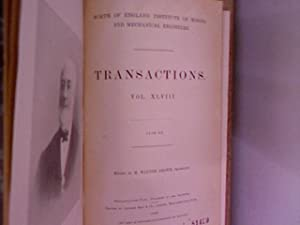 North of England Institute of Mining Engineers: Transactions. Vol. XLVI, 1898-99.