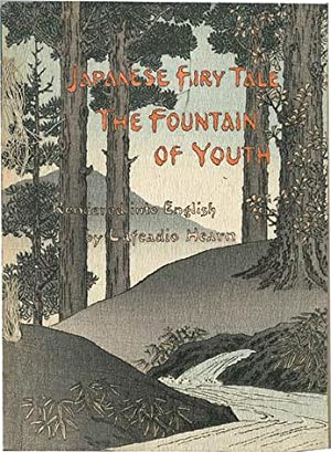 The Fountain of Youth.: Japanese Fairy Tale: